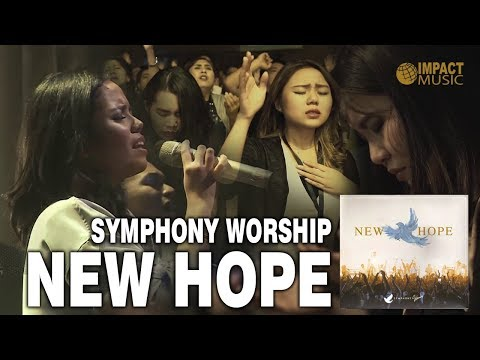 Album Baru - New Hope (Symphony Worship)