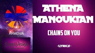 Athena Manoukian-Chains on you(Lyrics)(Armenia in Eurovision 2020)