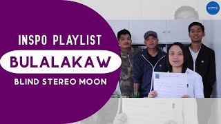 #InspoPlaylist: Blind Stereo Moon - Bulalakaw