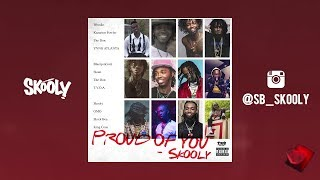 Skooly - Proud Of You (Official Audio)