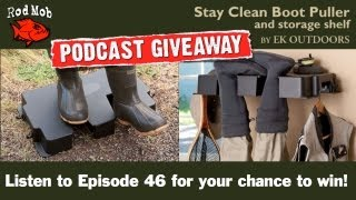 Win A Stay Clean Boot Puller On Our Next Podcast