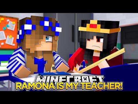 Minecraft Little Carly-RAMONA IS MY NEW TEACHER!!
