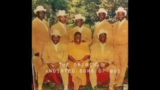 "THE ANOINTED SONS OF GOD TRULY ANOINTED ""HE"