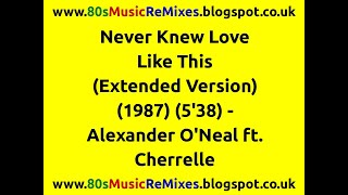 Never Knew Love Like This (Extended Version) - Alexander O