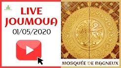 Live joumoua du 01 mai 2020 - Mosquée de Bagneux (92)