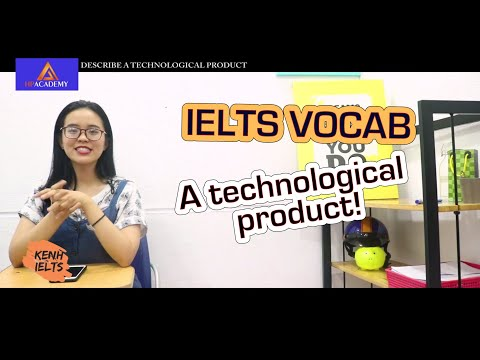 [SWL02] A TECHNOLOGICAL PRODUCT | Phuong Linh 8.0 IELTS Speaking | HP Academy