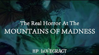 HP Lovecraft: The Ultimate Horror at the Mountains of Madness