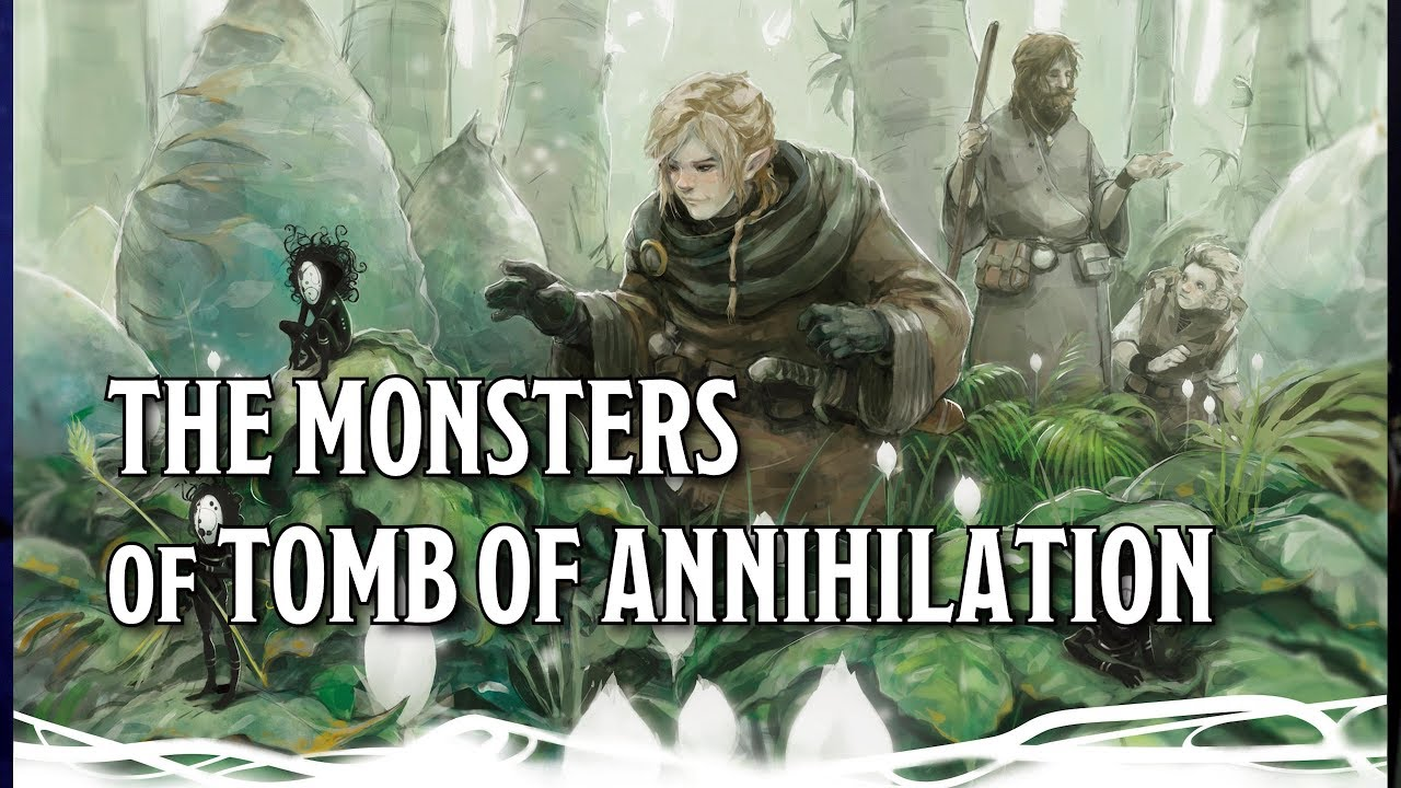 Dds Tomb Of Annihilation Monsters Youtube