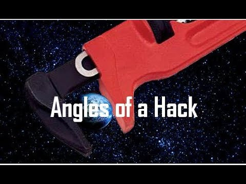 Big Picture Science: Angles of a Hack - 18 September 2017