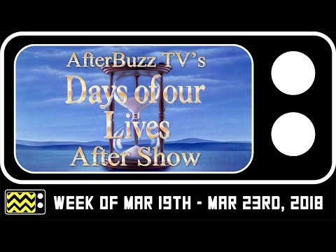 Days Of Our Lives for March 19th - 23rd, 2018 Review & After Show | AfterBuzz TV