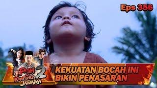 Kekuatan Bocah Cilik Ini Bikin Babeh Agi Penasaran - Fatih Di Kampung Jawara Eps 356