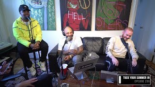 The Joe Budden Podcast Episode 250 | Tuck Your Summer In