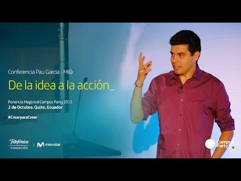 Conferencia Magistral de Pau García-Milá en Campus Party 2015