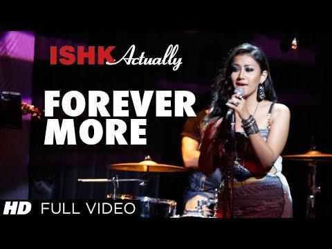 Forever More Full Video Song   Rajeev Khandelwal, Rayo Bakhirta, Neha Ahuja, Ann Mitchai