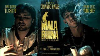 MALA RUINA Criando Ratas ft. Yung Beef