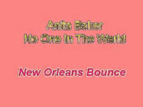 Anita Baker - No One In The World (new orleans bounce)