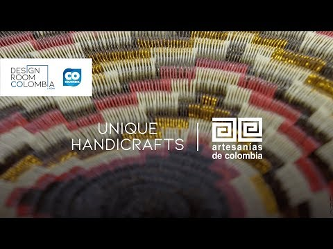 Artesanías de Colombia, Unique Handicrafts  | Design Room Colombia