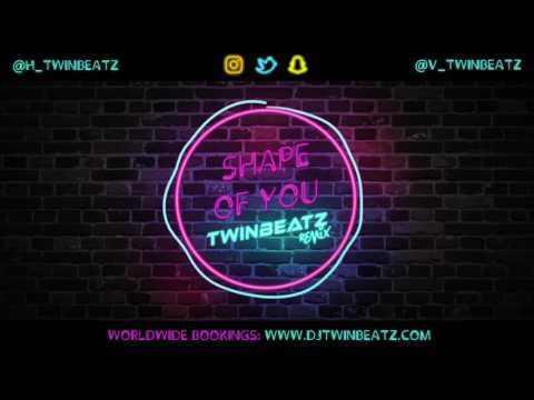 Shape Of You (Twinbeatz Remix) | Ed Sheeran | Bhangra Remix