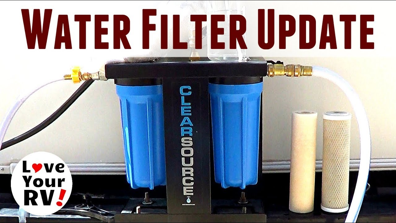 review-update-clearsource-rv-dual-stage-water-filter-system