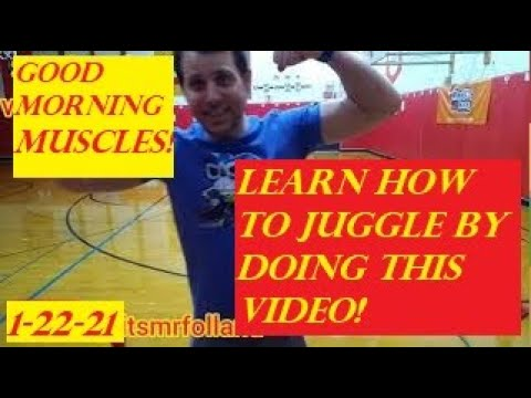 Good Morning Muscles S2 Episode 90: How to Juggle: Teach Physical Education Gym at Home