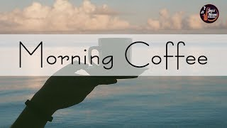 Happy Morning Jazz - Background Morning Coffee - Chill Out Music for Wake Up, Work, Study