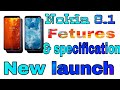 Nokia 8.1 new launch mobile phone features and specifications.