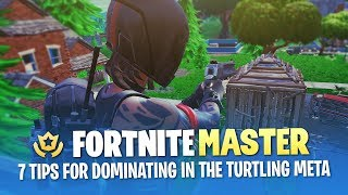 7 Tips for Dominating in the Turtling Meta (Fortnite Battle Royale)