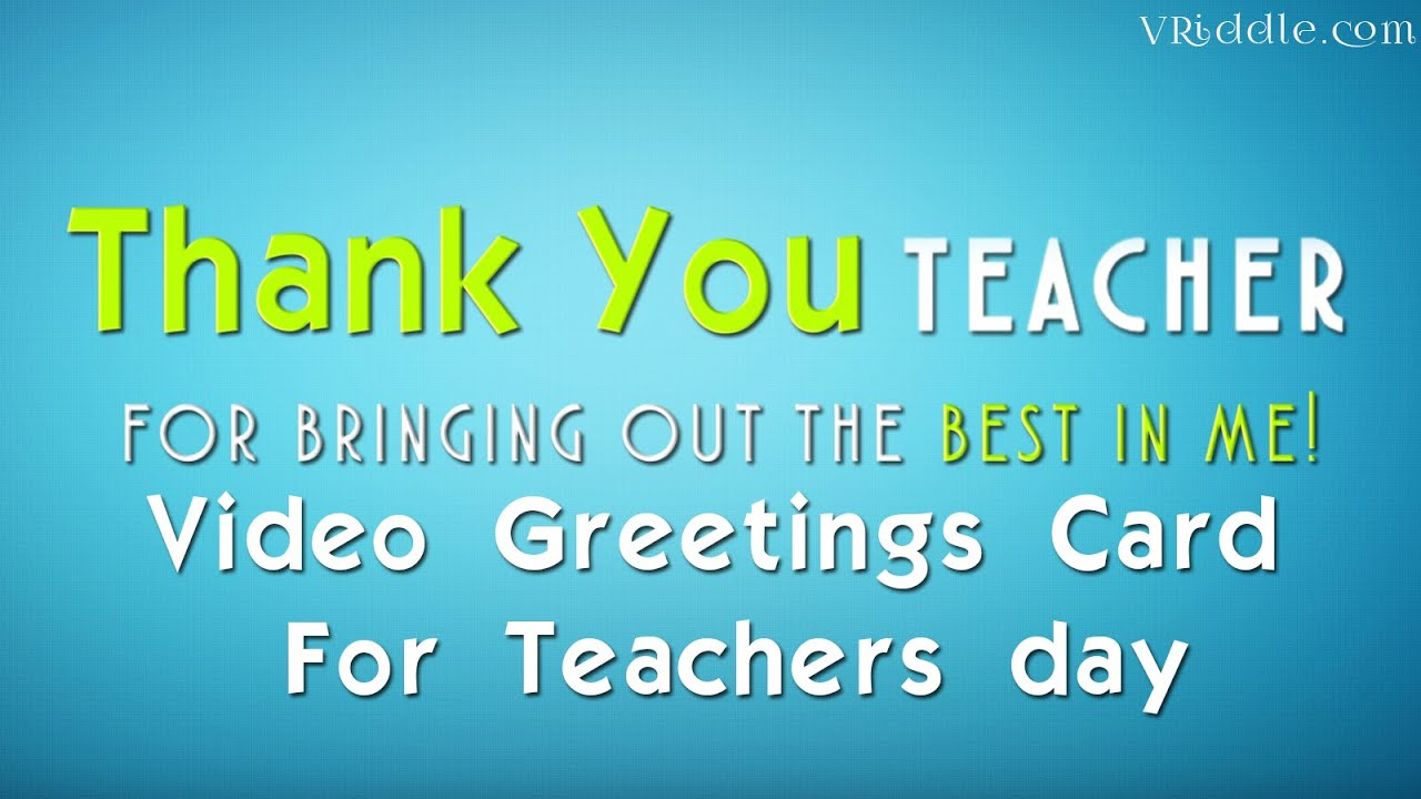 Teachers day e greetings video card emotional and inspiring teachers day e greetings video card emotional and inspiring video text speech for your mentor youtube kristyandbryce Image collections