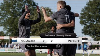 Η παρακάμερα του PEC Zwolle-ΠΑΟΚ - PAOK TV