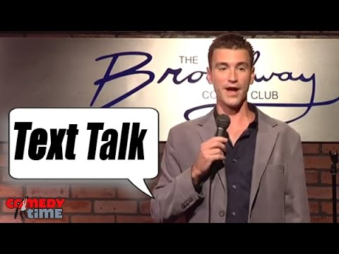 Text Talk (Stand Up Comedy)