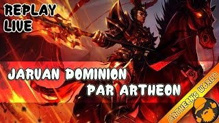 REPLAY LIVE ARTHEON - HOW TO WIN IN DOMINION 2 ? [League of Legends]