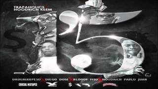 [3.50 MB] Hoodrich Pablo Juan - Bricks (Feat. Drug Rixh Pe$o, Bloody Tito & Diego Dose) [1'5] [2016]