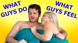 What Guys DO Vs What Guys FEEL