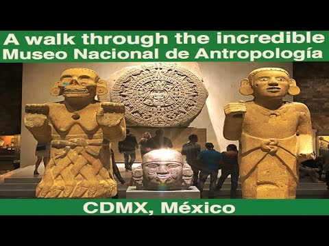 A walk through the amazing Museo Nacional De Antropología @ CDMX, Mexico