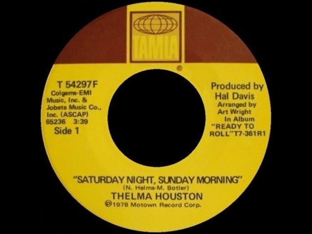 [1978] Thelma Houston ∙ Saturday Night, Sunday Morning