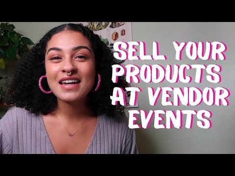 Tips For Selling Products At Your First Vendor Event | Craft Fairs, Art Shows, Festivals, Etc.