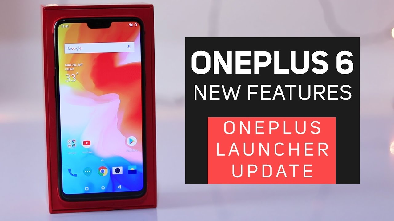 Oneplus 6 Update New Features (Oneplus launcher + Oxygen OS 5.1.8)