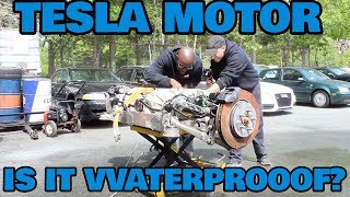 Can You Drown a Tesla Motor?