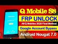 QMobile S8 Frp Unlock Google Account Bypass Without Pc Android 7.0 New 2020 Method