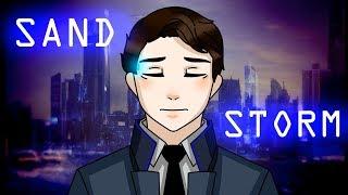 SANDSTORM -  meme [Detroit: Become Human]