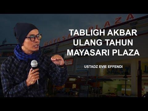 Ustadz Evie Effendi | Mayasari Plaza - Tasikmalaya