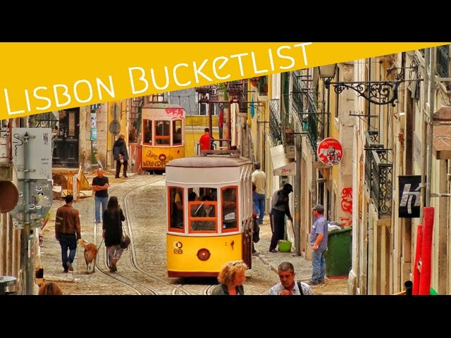The Lisbon bucket list: 10 things to visit and experience