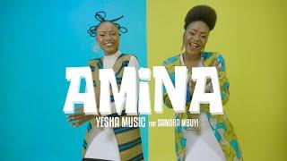 Yesha Music Feat Sandra Mbuyi - AMINA (Clip Officiel)