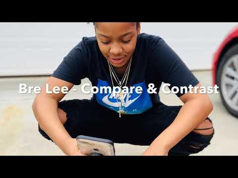 Bre Lee - Compare & Contrast