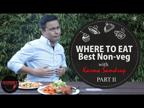 ZHIMMEY Part II: Where to Eat Best Non-Veg in Thimphu with Karma Samdrup