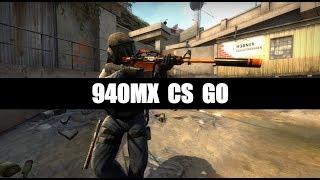 940MX CS GO [i7 7500u, 60fps]