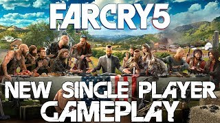Far Cry 5 - NEW Exclusive Single Player Gameplay