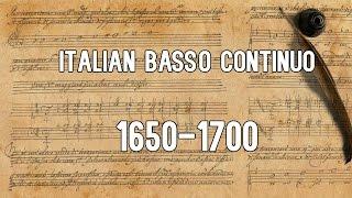 Italian Basso Continuo 1650-1700