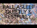 FALL ASLEEP QUIETLY AND RESTFULLY A Guided meditation for sleep