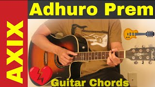 Adhuro Prem - AXIX band guitar chords